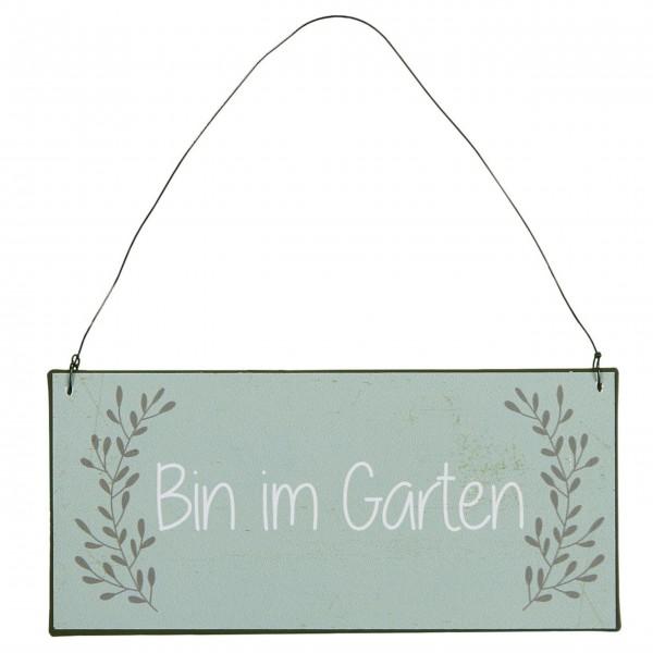 "Ib Laursen Metallschild ""Bin im Garten"""