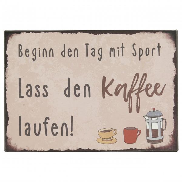 """Ib Laursen Metallschild """"Beginn den Tag mit Sport"""""""