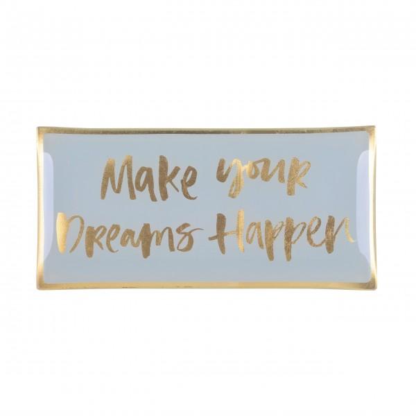 "Gift Company Glasteller L ""Make your dreams happen"""