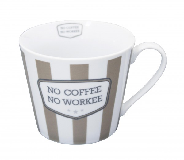 No Coffee no Workee - noch Fragen?