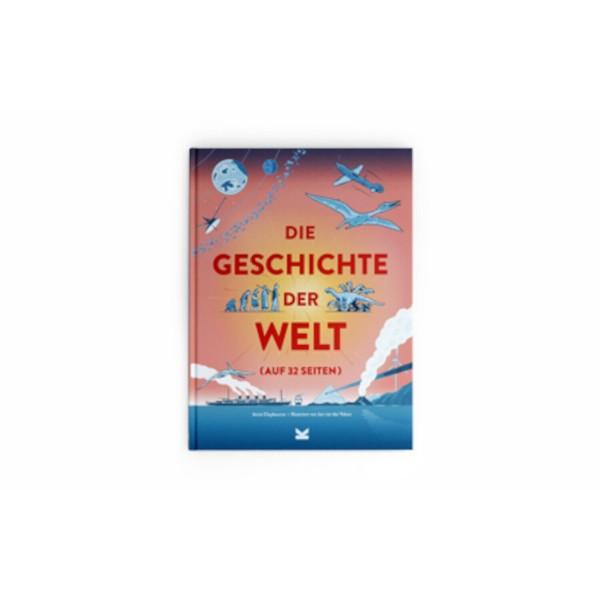 Bilderbuch Die Geschichte der Welt auf 32 Seiten von Laurence King Verlag