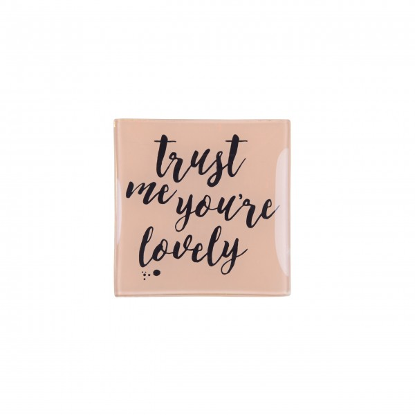 "Gift Company Glasteller S ""Trust me you're lovely"""