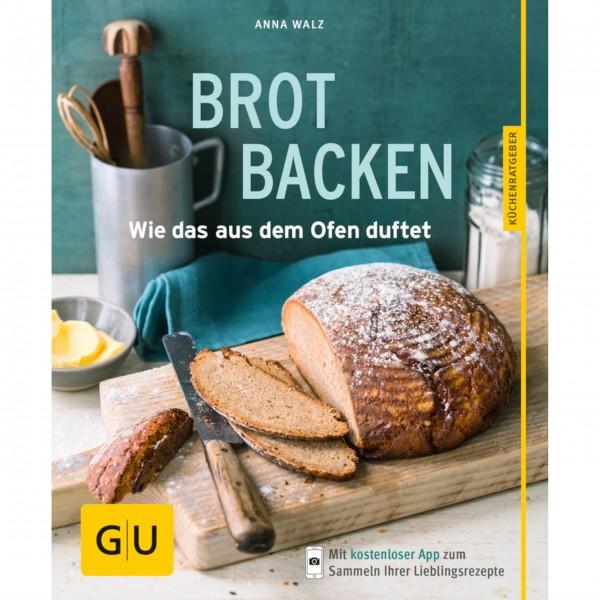 Brot backen - Wie das aus dem Ofen duftet