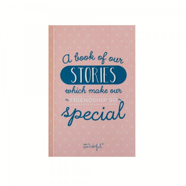 "Freundschaftsbuch ""A book of our stories which make our friendship so special"" von mr. wonderful*"